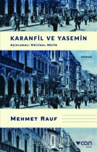 Karanfil ve Yasemin (Açıklamalı Orijinal Metin) Mehmet Rauf