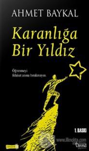 Karanlığa Bir Yıldız %25 indirimli Ahmet Baykal