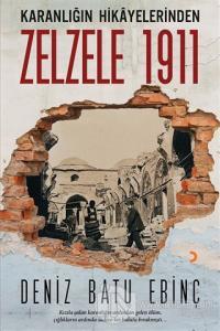 Karanlığın Hikayelerinden Zelzele 1911