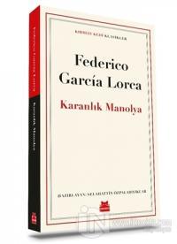 Karanlık Manolya Federico Garcia Lorca