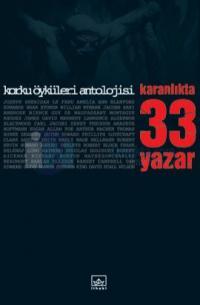 Karanlıkta 33 Yazar Korku Öyküleri Antolojisi Tek Cilt Özel Basım (Ciltli)
