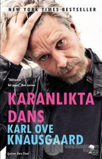Karanlıkta Dans %24 indirimli Karl Ove Knausgaard