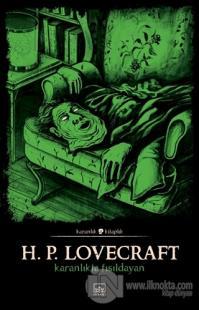 Karanlıkta Fısıldayan Howard Phillips Lovecraft