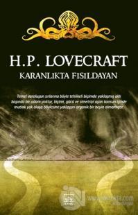 Karanlıkta Fısıldayan %40 indirimli Howard Phillips Lovecraft
