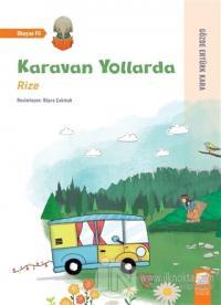 Karavan Yollarda - Rize