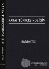 Karay Türkçesinde İsim