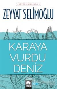 Karaya Vurdu Deniz %25 indirimli Zeyyat Selimoğlu