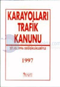 Karayolları Trafik Kanunu 27. 10. 1996 Değişiklikleriyle