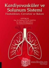 Kardiyovasküler ve Solunum Sistemi Hastalıkları, Cerrahisi ve Bakım