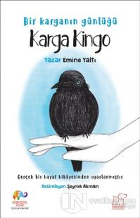 Karga Kingo - Bir Karganın Günlüğü