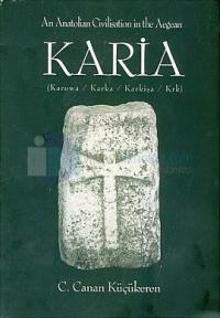 Karia An Anatolian Civilisation in the Aegean