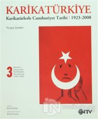 Karikatürkiye 3:Merkezin Çöküşünden Muhafazakar Demokasiye 1991-2008