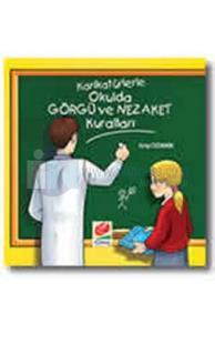 Karikatürlerle Okulda Görgü ve Nezakat Kuralları