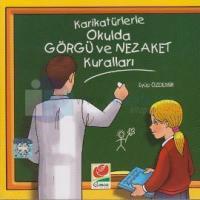 Karikatürlerle Okulda Görgü ve Nezaket Kuralları