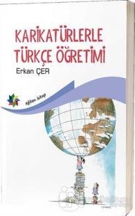 Karikatürlerle Türkçe Öğretimi