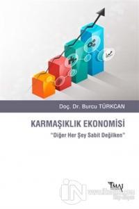 Karmaşıklık Ekonomisi %5 indirimli Burcu Türkcan