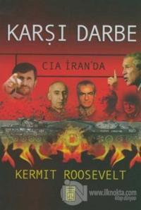 Karşı Darbe CIA İran'da