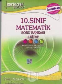 Kartezyen 10. Sınıf Matematik Soru Bankası 1. Kitap