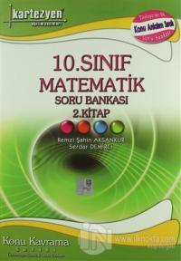 Kartezyen 10. Sınıf Matematik Soru Bankası 2. Kitap