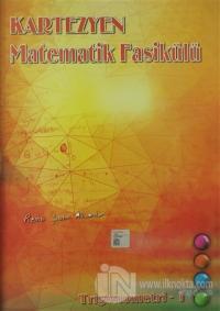 Kartezyen Matematik Fasikülü - Trigonometri 1