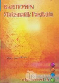 Kartezyen Matematik Fasikülü - Trigonometri 2