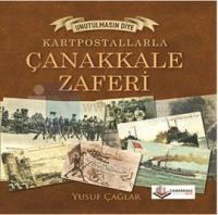 Kartpostallarla Çanakkale Zaferi