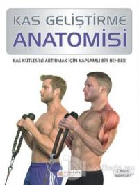 Kas Geliştirme Anatomisi %25 indirimli Craig Ramsay