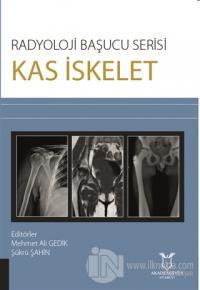 Kas İskelet - Radyoloji Başucu Serisi