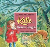 Katie ve Resim Sergisi