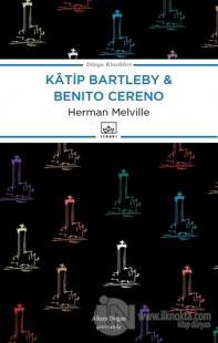 Katip Bartleby ve Benito Cereno %40 indirimli Herman Melville