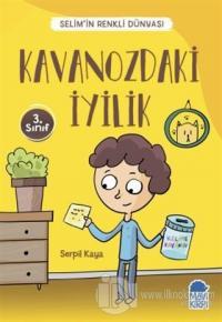 Kavanozdaki İyilik - Selim'in Renkli Dünyası / 3. Sınıf Okuma Kitabı