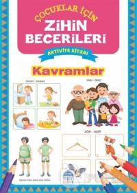 Kavramlar - Çocuklar İçin Zihin Becerileri Aktivite Kitabı