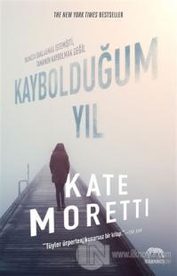 Kaybolduğum Yıl %40 indirimli Kate Moretti