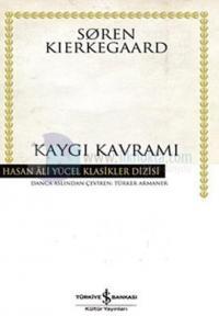 Kaygı Kavramı-Hasan Ali Yücel Klasikleri