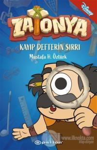 Kayıp Defterin Sırrı - Zatonya 1 (Ciltli) Mustafa Hüseyin Öztürk