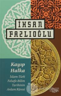 Kayıp Halka İhsan Fazlıoğlu
