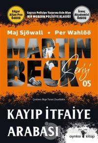 Kayıp İtfaiye Arabası - Martin Beck Serisi 5