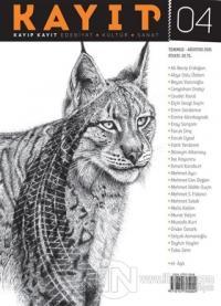 Kayıp Kayıt Edebiyat Kültür ve Sanat Dergisi Sayı: 4 Temmuz - Ağustos 2021