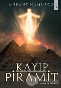 Kayıp Piramit - Gizemin İlk Parçası