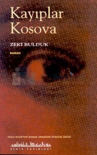 Kayıplar Kosova %10 indirimli Zeki Bulduk