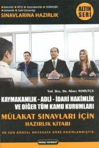 Kaymakamlık - Adli - İdari Hakimlik ve Diğer Tüm Kamu Kurumları Mülakat Sınavları için Hazırlık Kita