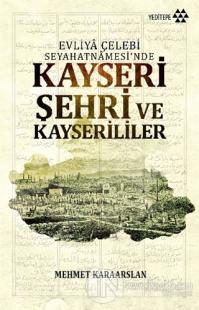 Kayseri Şehri ve Kayserililer