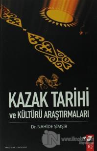 Kazak Tarihi ve Kültürü Araştırmaları