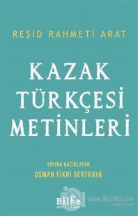 Kazak Türkçesi Metinleri