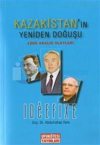 Kazakistan'ın Yeniden Doğuşu - 1986 Aralık Olayları