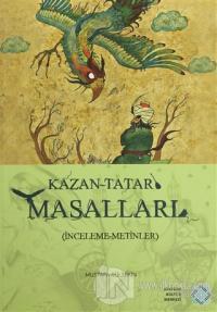 Kazan-Tatar Masalları (İnceleme-Metinler)
