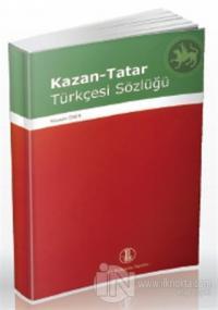 Kazan-Tatar Türkçesi Sözlüğü