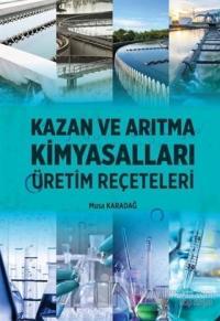 Kazan ve Arıtma Kimyasalları - Üretim Reçeteleri