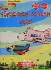 Kazanımlı Öyküler - Yüksekten Korkan Uçak