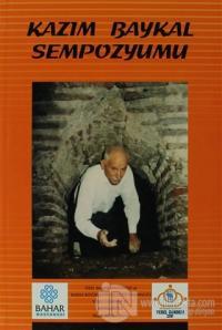 Kazım Baykal Sempozyumu